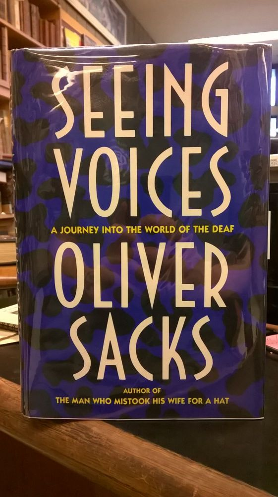Seeing Voices: A Journey Into the World of the Deaf. Oliver Sacks.