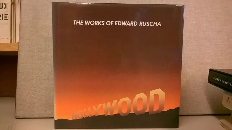 The Works of Edward Ruscha. Dave Hickey Edward Ruscha, Peter Plagens.