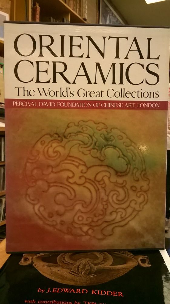 The World's Great Collections Oriental Ceramics: Volume 6 Percival David Foundation of Chinese Art, London. Margaret Medley.