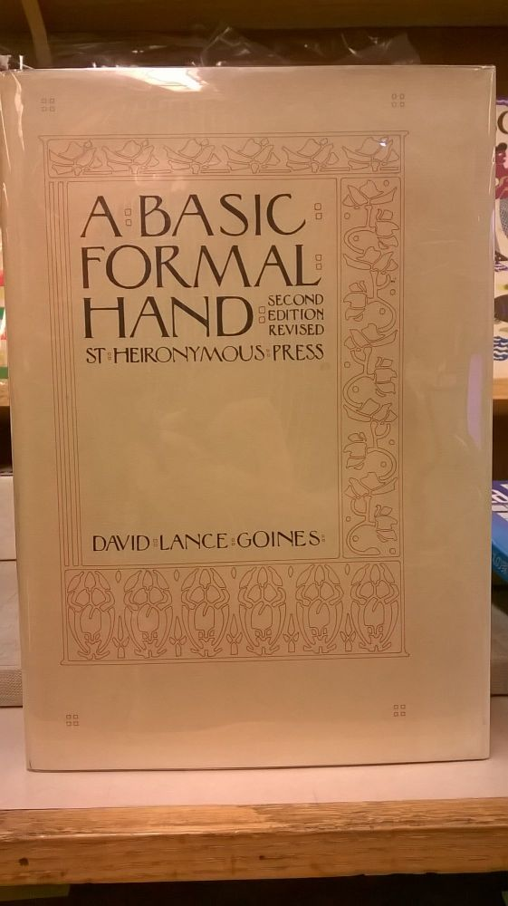 A Basic Formal Hand (Second Edition Revised). David Lance Goines.