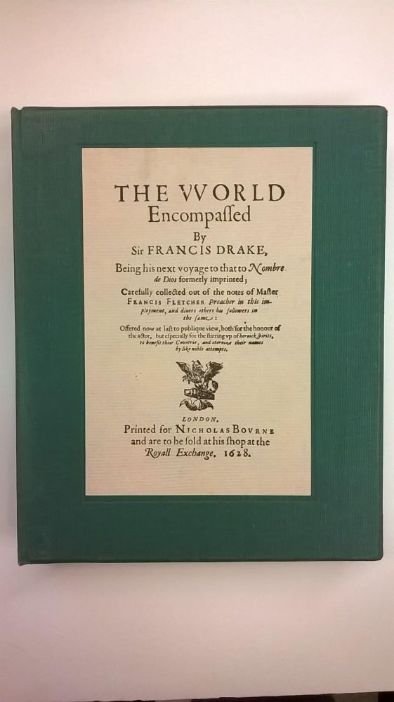 The World Encompassed and The Relation of a Wonderfull Voiage (Facsimile of Two Titles with Historical Introduction). William Cornelison Schouten Sir Francis Drake, A. L. Rowse.