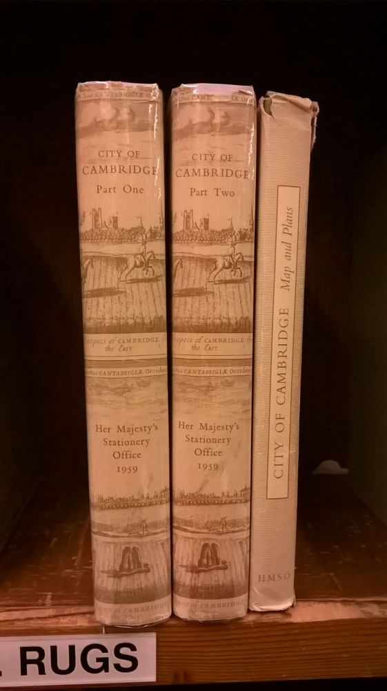 An Inventory of the Historical Monuments in the City of Cambridge (Two Volumes Plus Maps). Royal Commission on Historical Monuments.