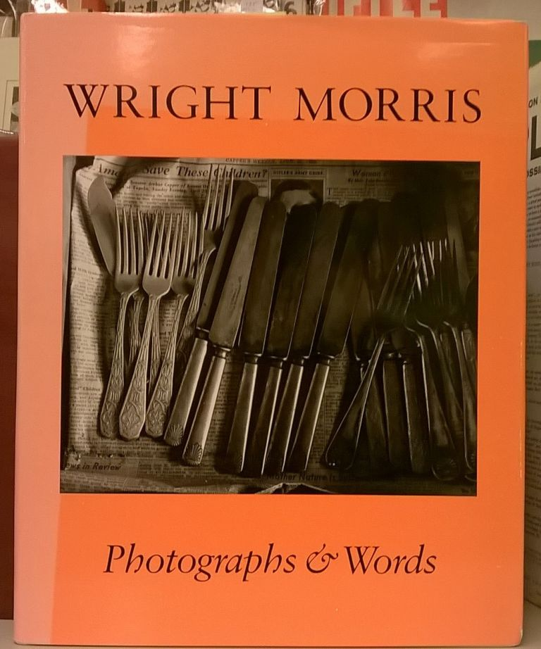 Photographs & Words. Wright Morris.