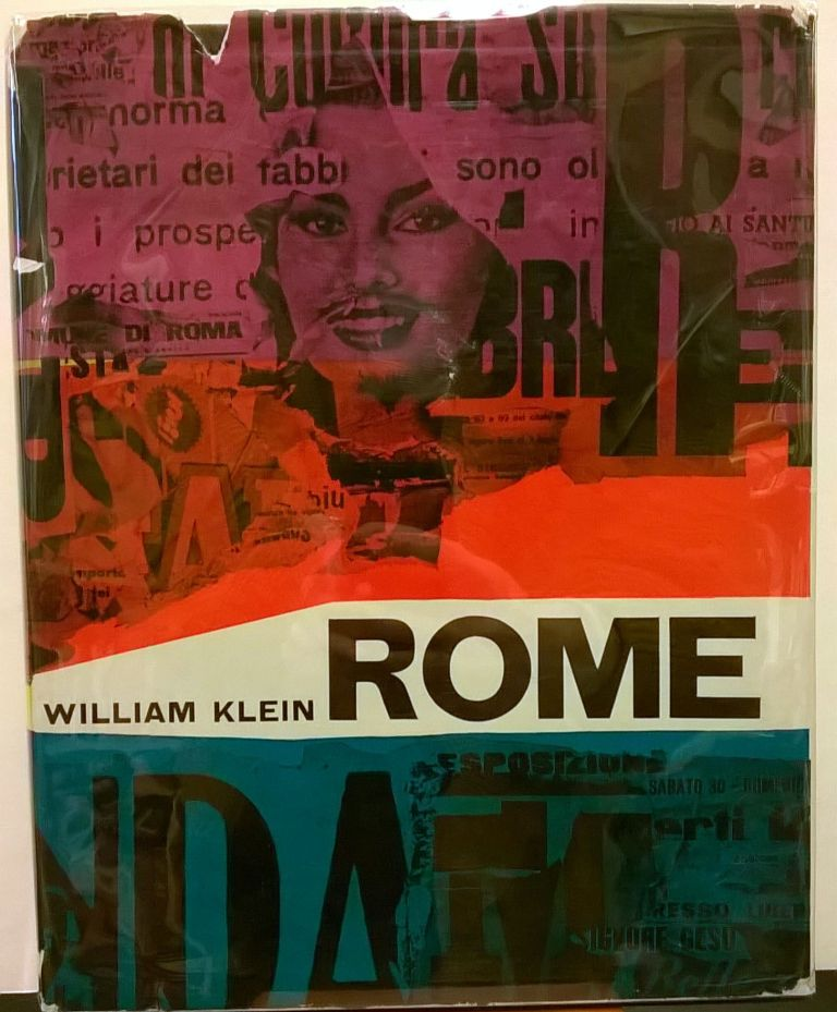 Rome: The City and Its People. William Klein.