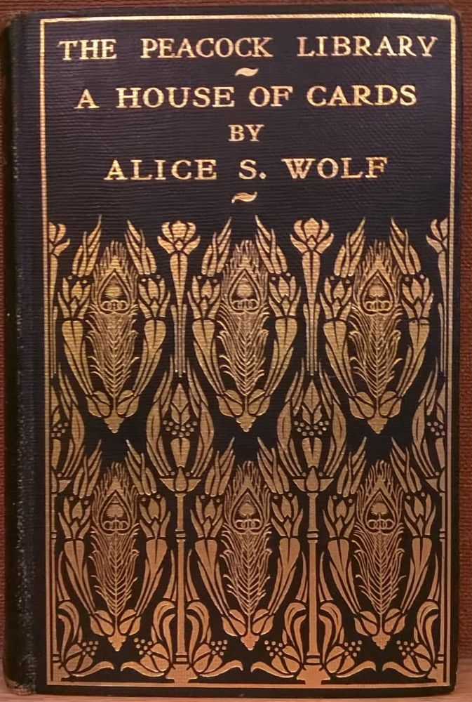 A House of Cards. Alice S. Wolf.