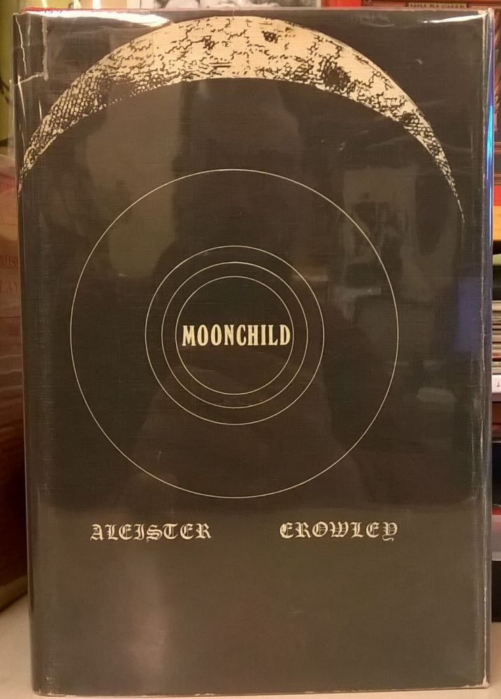 Moonchild. Aleister Crowley.