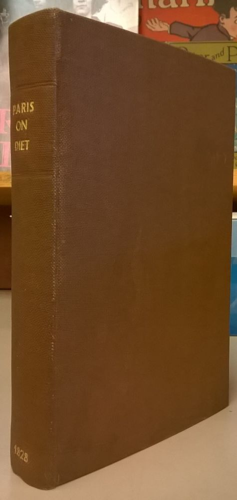 A Treatise on Diet, 3rd ed., corrected and enlarged. J. A. Paris.