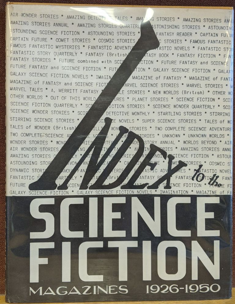 Index to the Science-Fiction Magazines, 1926-1950. Donald B. Day, comp.