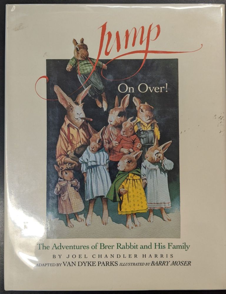 Jump On Over! The Adventures of Brer Rabbit and His Family. Joel Chandler Harris.