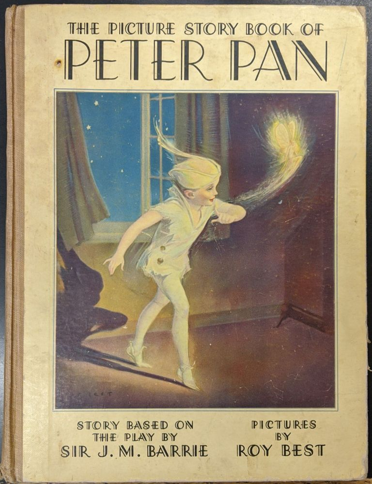 The Peter Pan Picture Book. J. M. Barrie, Roy Best.
