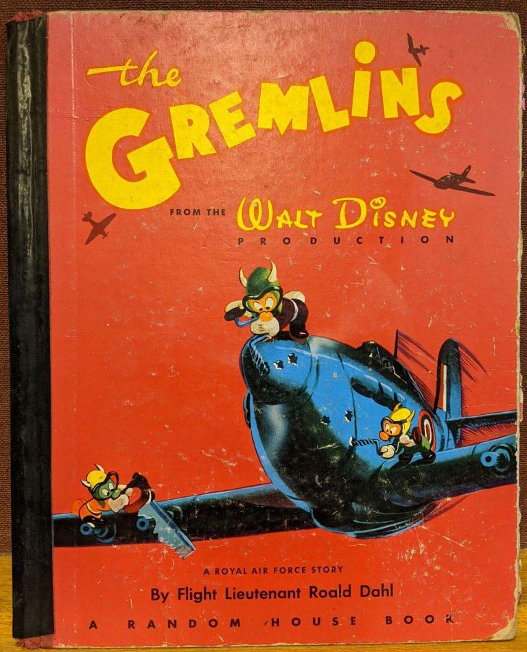 The Gremlins: from the Walt Disney Production (10). Roald Dahl.