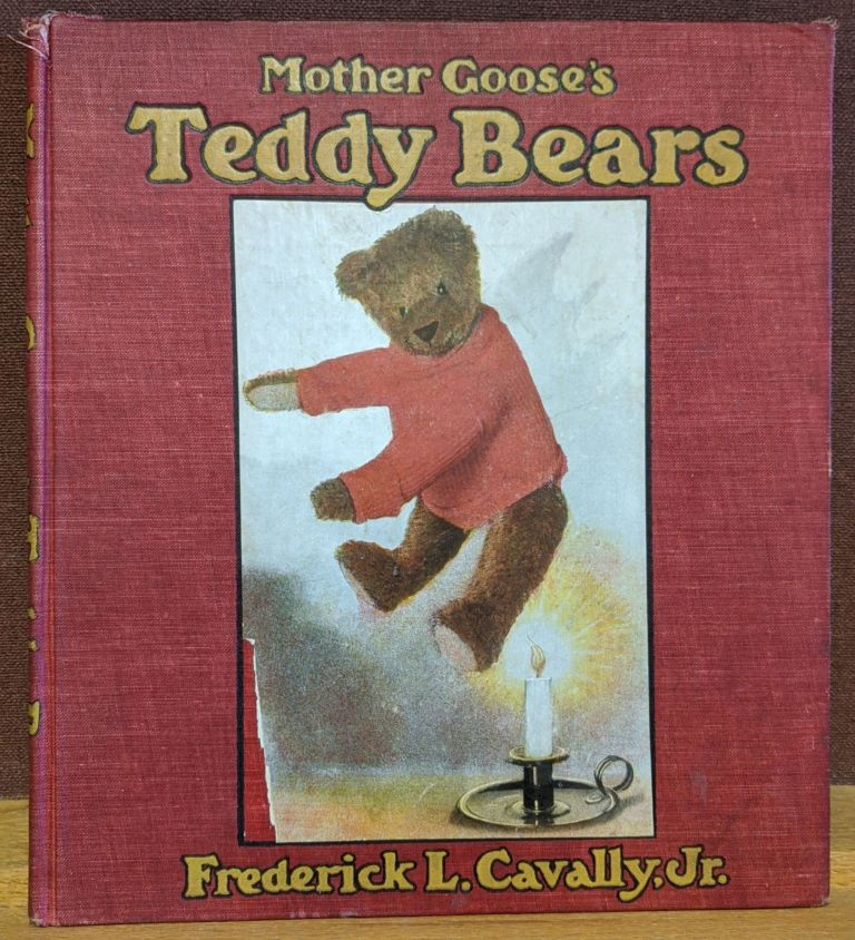 Mother Goose's Teddy Bears (10). Frederick L. Cavally.