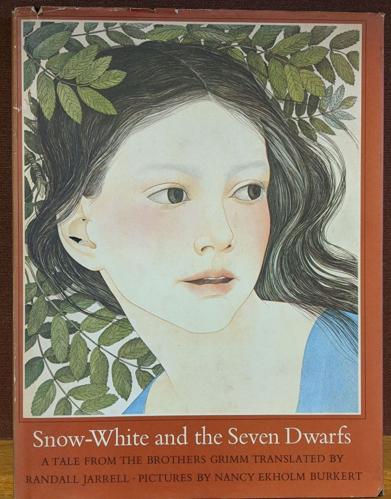 Snow-White and the Seven Dwarfs: A Tale from the Brothers Grimm. Randall Jarrell.