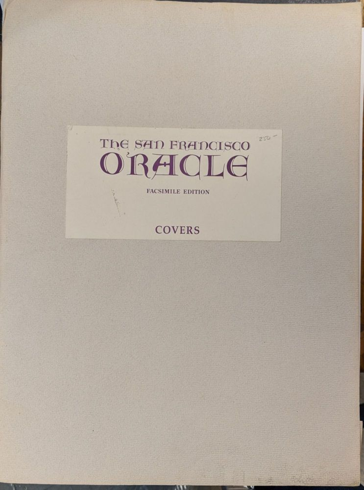 The San Francisco Oracle Facsimile Edition Covers. Allen Cohen.