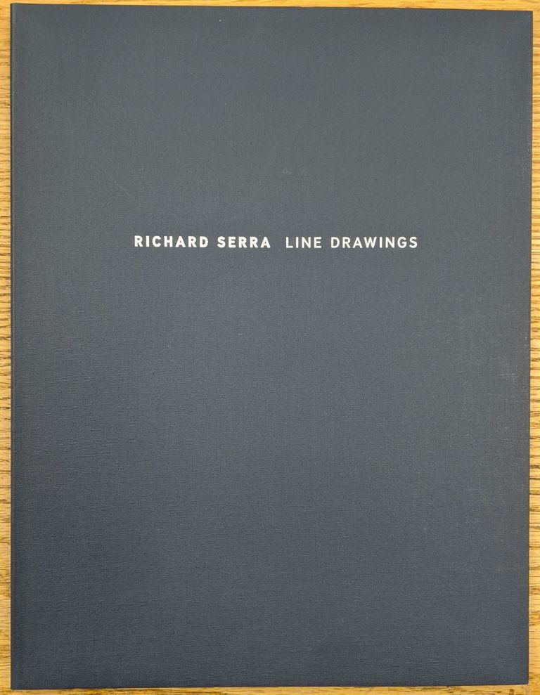 Richard Serra: Line Drawings. Richard Serra.