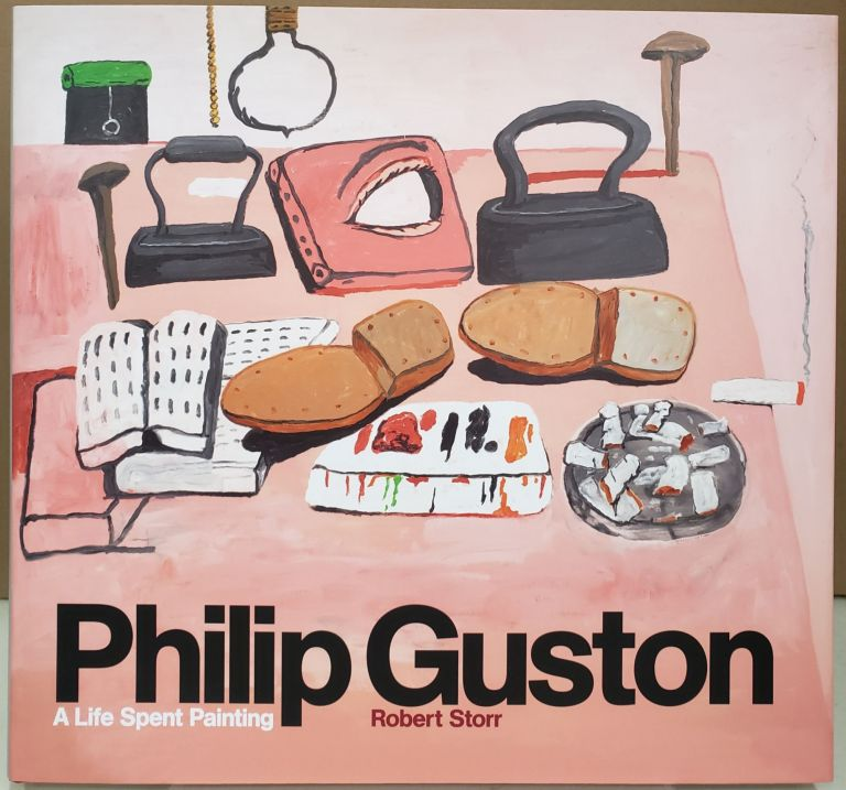Philip Guston: A Life Spent Painting. Robert Storr.