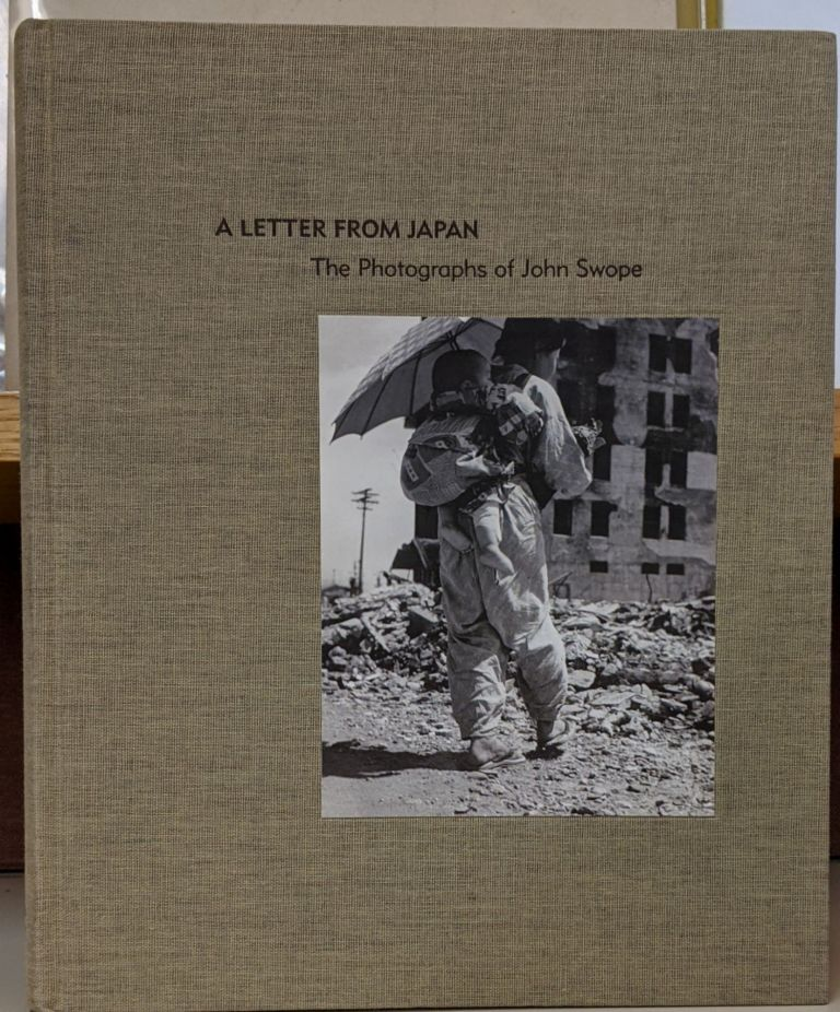 A Letter From Japan: The Photographs of John Swope. Carolyn Peter.