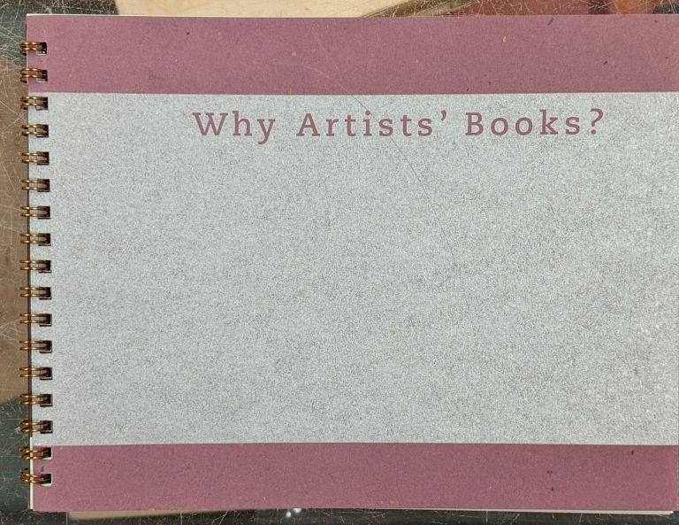 Why Artists' Books? Houghton Library.