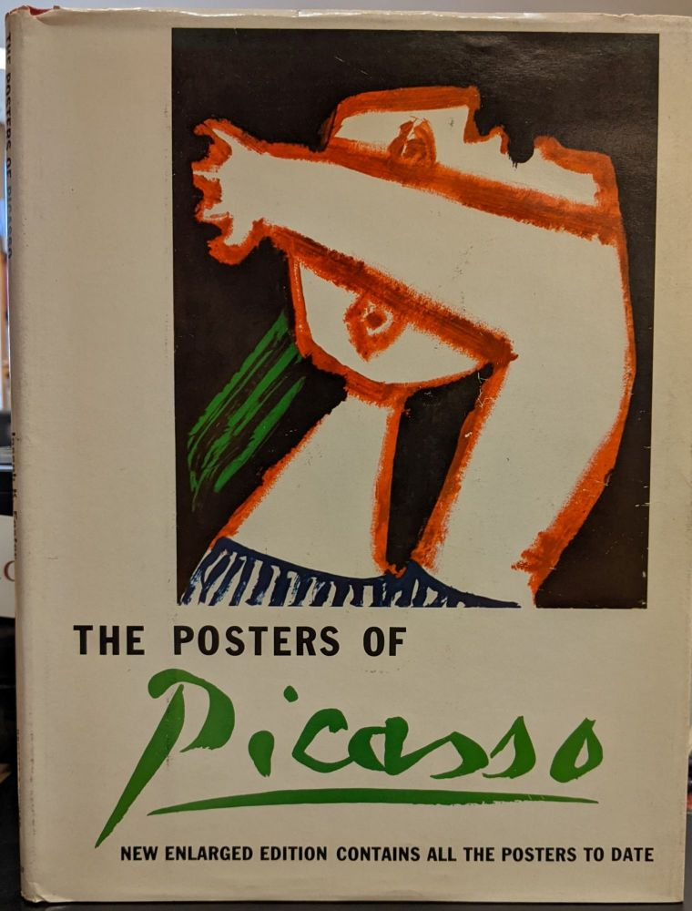 The Posters of Picasso. Joseph K. Foster.