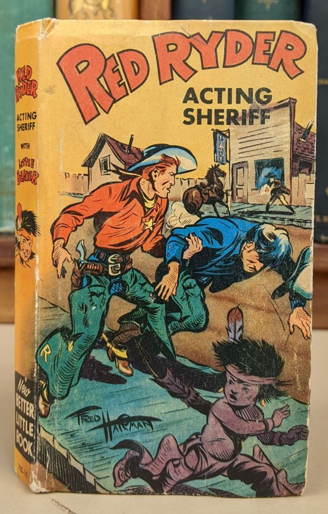Red Ryder, Acting Sheriff. Fred Harmon.