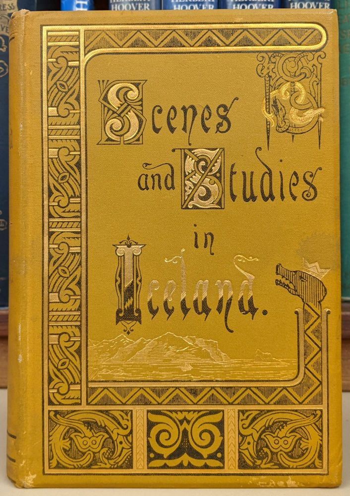 By Fell and Fjord, or Scenes and Studies in Iceland. E. J. Oswald.