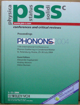 Proceedings Of The Conference On Phonon Scattering In Condensed Matter (phonons 2004): Pss C No...