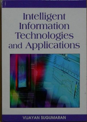 Intelligent Information Technologies and Applications. Vijayan Sugumaran