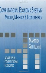 Computational Economic Systems: Models, Methods & Econometrics. Manfred Gilli