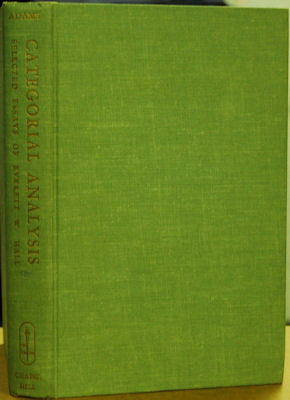 Categorial Analysis: Selected Essays of Everett Hall on Philosophy, Value, Knowledge, and the Mind. E. M. Adams, Ed.