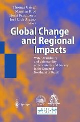Global Change and Regional Impacts: Water Availability and Vulnerability of Ecosystems and...