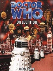 Doctor Who on Location. Richard Bignell