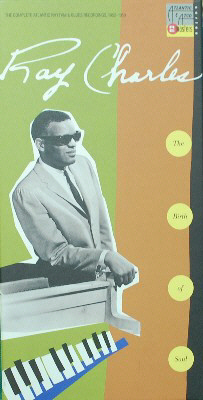 Ray Charles: The Birth of Soul: The Complete Atlantic Rhythm and Blues Recordings 1952-1959. Ray...