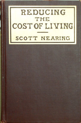 Reducing the cost of Living. Scott Nearing