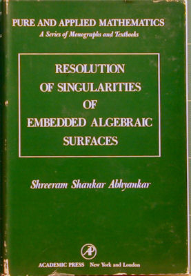 Resolution of Singularities of Embedded Algebraic Surfaces. Shreeram Shankar Abhyankar