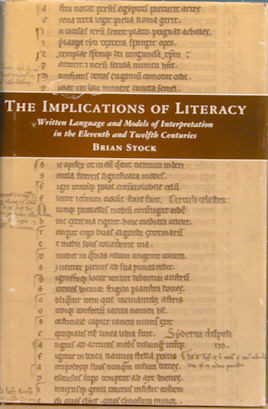The Implications of Literacy: Written Language and Models of Interpretation in the Eleventh and...