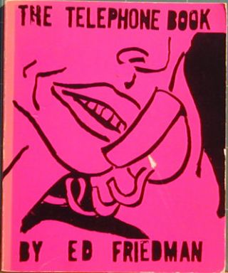 The Telephone Book. Ed Friedman