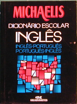 Michaelis English - Portuguese and Portuguese - English School Dictionary. Distribooks