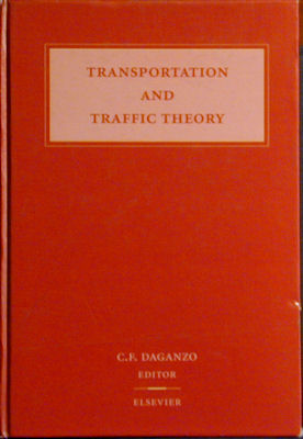 Transportation and Traffic Theory: Proceedings of the 12th International Symposium on the Theory...