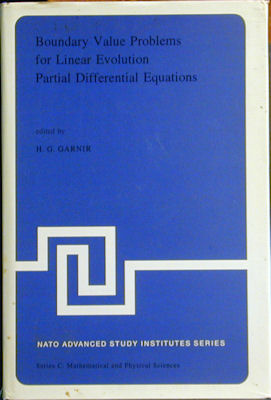 Boundary Value Problems for Linear Evolution Partial Differential Equations. H. G. Garnir