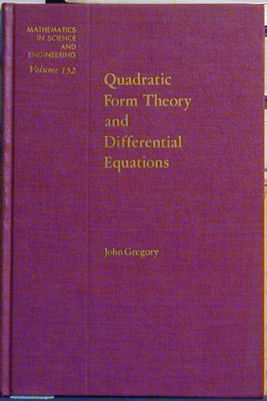 Quadratic Form Theory and Differential Equations. John Gregory