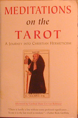 Meditations on the Tarot: A Journey into Christian Hermeticism. Robert Tr Powell