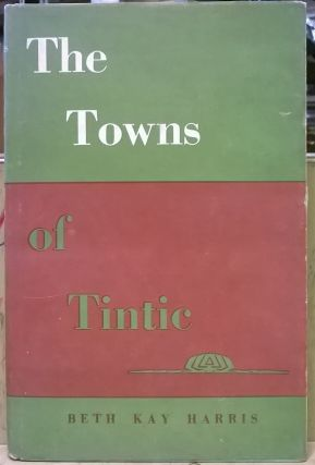 The Towns of Tintic. Beth Kay Harris