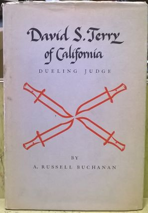 David S. Terry, Dueling Judge. A. Russell Buchanan