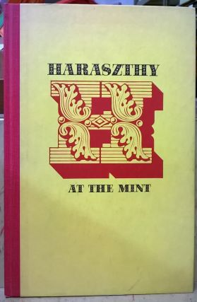 Haraszthy at the Mint. Brian McGinty