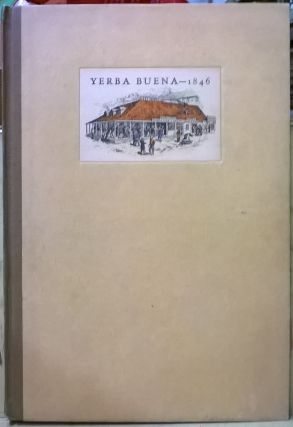 Yerba Buena-- 1846 (Sketched Through a Loophole). Edward Cleveland Kemble