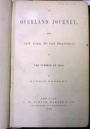 An Overland Journey, From Ne York to San Francisco in the Summer of 1859