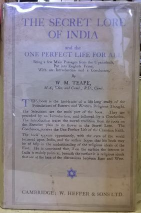 The Secret Lore of India and the One Perfect Life For All. W. M. Teape