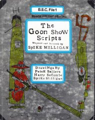 The Goon Show Scripts. Spike Milligan