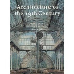 Architecture of the 19th Century. Claude