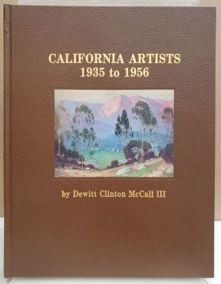 California Artists 1935 to 1956. Dewitt Clinton McCall III